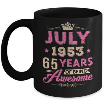 DCKIJ3 July 1953 65Th Birthday Gift Being Awesome Mug