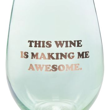 This Wine is Making Me Awesome Stemless Wine Glass with Gold Lettering
