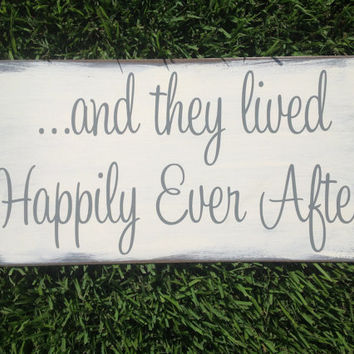 and they lived Happily Ever After -  Shabby Chic Wedding Sign, Ring Bearer sign, Flower girl sign, Disney Wedding Sign