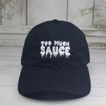 Too Much Sauce Dad Hat