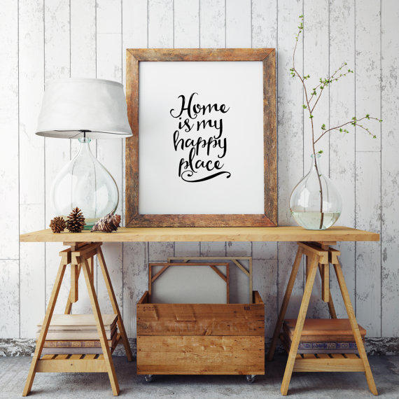 printable arthome is my happy placehome sweet hometypography art print