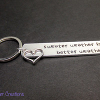 Fall Accessory, Sweater Weather is Better Weather, Hand Stamped Aluminum Keychain, Autumn Theme