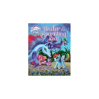 Under the Sparkling Sea ( My Little Pony) (Hardcover)