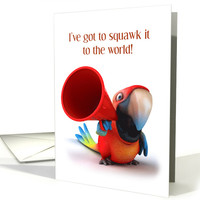 Cute Parrot with Megaphone Squawking Happy Birthday card