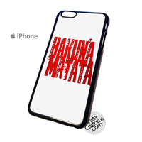 hakuna matata  Phone Case For Apple,  iphone 4, 4S, 5, 5S, 5C, 6, 6 +, iPod, 4 / 5, iPad 3 / 4 / 5, Samsung, Galaxy, S3, S4, S5, S6, Note, HTC, HTC One, HTC One X, BlackBerry, Z10
