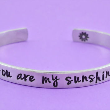 you are my sunshine - Hand Stamped Aluminum Cuff Bracelet, Mother Daughter Love Bracelet, Personalized Gift