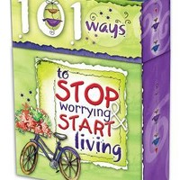 Message Cards: 101 Ways To Stop Worrying, Start Living | Mardel
