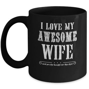 DCKIJ3 I Love My Wife Funny Husband Gift For Him From Wife Mug
