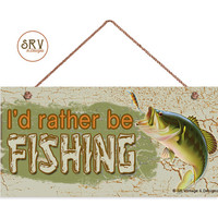 """I'd Rather Be Fishing Sign, Rustic Decor, Weatherproof, 5""""x10"""" Fish and Bait Wall Plaque, Gift, Country Decor, Man Cave, Made To Order"""