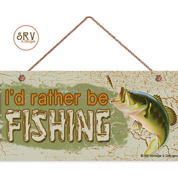 "I'd Rather Be Fishing Sign, Rustic Decor, Weatherproof, 5""x10"" Fish and Bait Wall Plaque, Gift, Country Decor, Man Cave, Made To Order"