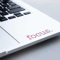 focus. | Motivational Laptop Macbook Decal | College Student, Studying, Finals, Work Hard | University Student Gift | Nonpermanent