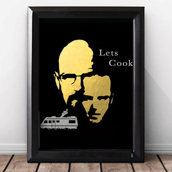 Shiny Gold Foil Breaking Bad Poster, Breaking Bad Art Lets Cook, Breaking Bad Print, Heisenberg And Jesse Pinkman Wall Art. Breaking Bad Art