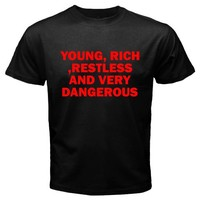 Young Rich Restless and Very Dangerous Basic Tee Black T-Shirt