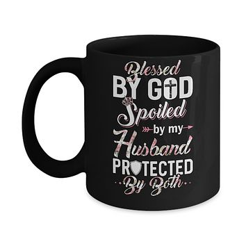 Blessed By God Spoiled By My Husband Wife Gift Mug