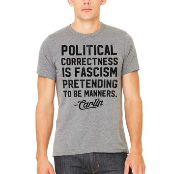 George Carlin Political Correctness Quote T-Shirt