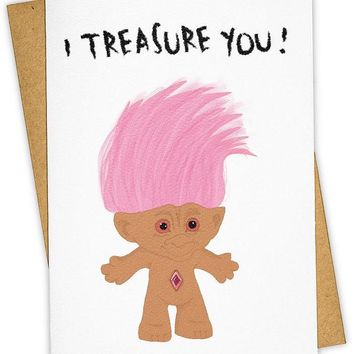 Treasure You Trolls Card