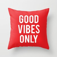 good vibes only Throw Pillow by Deadly Designer