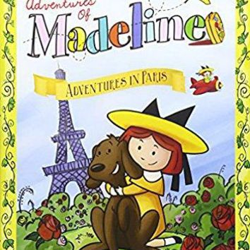 Madeline & Miss Clavel & Various-The New Adventures of Madeline - Adventures in Paris