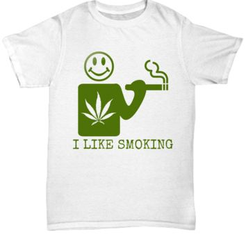 I Like Smoking Unisex Tee - White w/ Green Logo