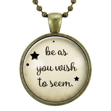 Be As You Wish To Seem Socrates Quote Necklace