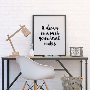 "Inspirational art ""A dream is a wish your heart makes"" Motivational quote Inspirational wall art Word art Watercolor Print Walt Disney Print"