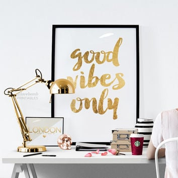 "Printable Art Inspirational Print ""Good Vibes Only"" Typography Quote Home Decor Motivational Poster Scandinavian Design Wall Art"
