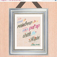 ON SALE Dolly Parton Quote Art Print -8X10 - Hand Painted Florals - No. Q0014-8X10 - Put Up With The Rain