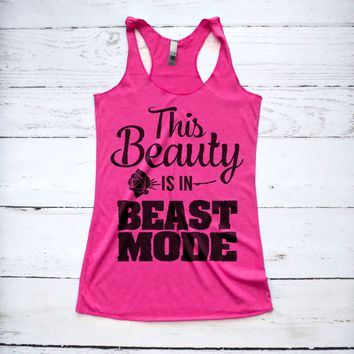 This Beauty is in Beast Mode Fitness Tank Top