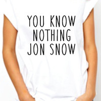 You Know Nothing Jon Snow women Tshirt. Game Of Thrones Inspired  Tee. Crows Lannister  parody T-shirt. women's top. White and Black.