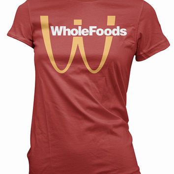 Healthy Organic T-Shirt -  foods, whole, mcdonalds, mens womens gift, diet, eating, funny vegan tshirt, vegetarian tee, natural, shirt