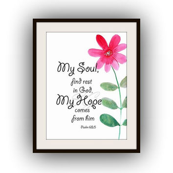 Bible verse Printable Wall Art, watercolor painting, home decor, verses decal, scripture decals, my soul, find rest in God, nursery, Psalm