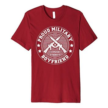 Proud Military Boyfriend Shirt - Support Soldiers Veterans
