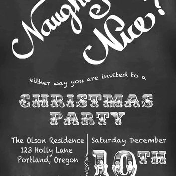 Christmas invitation, Christmas party invitation, chalkboard Christmas card, printable, naughty or nice christmas