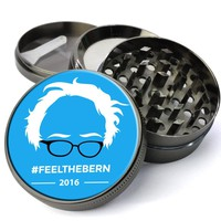 Feel The Bern Bernie Sanders 2016 Deluxe Metal 5 Piece Herb Grinder With Fine Screen - Create Your Own Grinder!