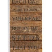 Second Nature By Hand 'Don't Judge Each Day by the Harvest You Reap' Wood Wall Plaque - Brown
