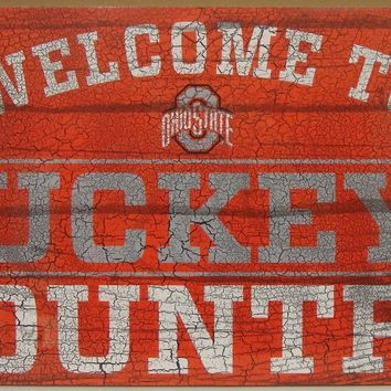 "OHIO STATE BUCKEYES WELCOME TO BUCKEYE COUNTRY WOOD SIGN 13""X24'' NEW WINCRAFT"