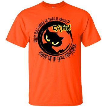 Halloween Is Really About Cats - Tees & Hoodies
