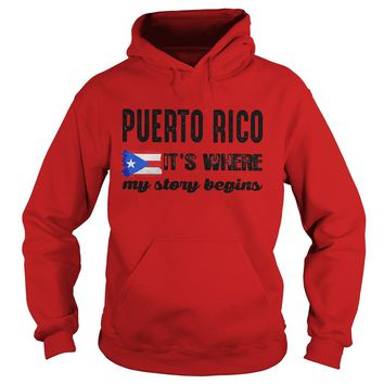 Puerto Rico it's where my story begins shirt Hoodie