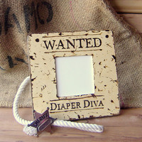 Wood Burned Wooden Picture Frame Wanted Diaper by aTwistOfNature