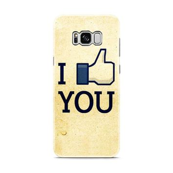 I Like You Facebook Samsung Galaxy S8 | Galaxy S8 Plus Case