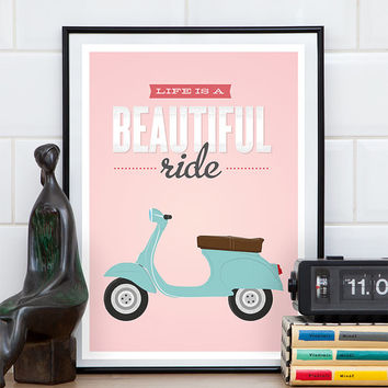 Vespa poster, Scooter print, Bike print, Quote print, Inspirational art, Motivational print, Retro poster, Vespa art, Pink wall art,