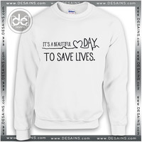 Sweatshirt Greys Anatomy Save Lives Sweatshirt Womens Sweaters Mens