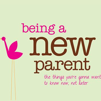 PAPERSALT BEING A NEW PARENT: TIPS FOR NEW PARENTS BOOK