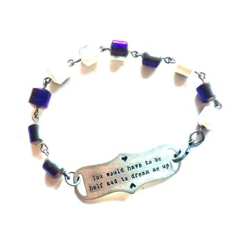 You Would Have to Be Half Mad to Dream Me Up Quote Bracelet // Inspirational Bracelet // Perfect Gift for Book Lover // Alice and Wonderland Inspired