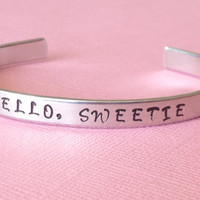 Doctor Who Inspired Bracelet - Hello, Sweetie - Hand Stamped Aluminium Cuff  Bracelet