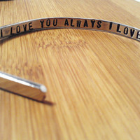 Silver Bracelet Cuff I Love You Always Hand Stamped Secret Message On Inside Custom Personalized Unisex Mens Dude Guy Dad Father's Day Gift
