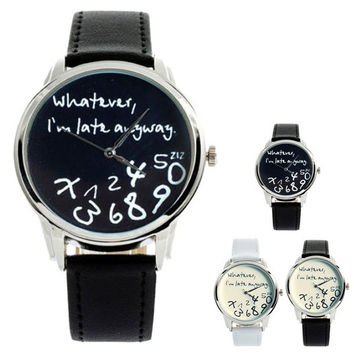 "New Fashion Funny Women Men Analog Quartz Whatever,I""m Late Anyway Wrist Watch = 5987872321"