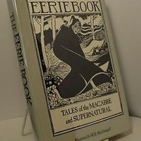 The Eerie Book edited by Margaret Amour illustrated by W B MacDougall