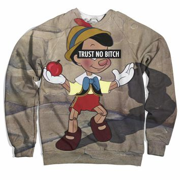 Trust No B*tch Pinocchio Sweater