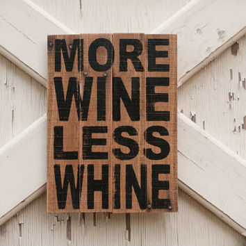 Pallet wood wine sign farmhouse decorWooden sign made from reclaimed plywood More wine less whine